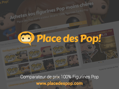 Placedespop.com - Comparateur de prix 100% Figurines POP